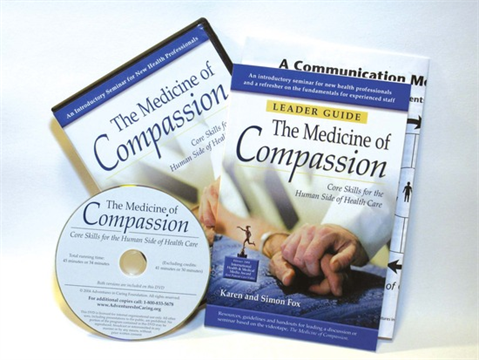 The Medicine of Compassion: Core Skills for the Human Side of Health Care